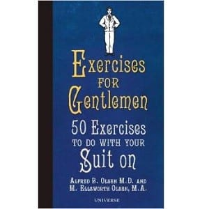 Exercises for Gentlemen